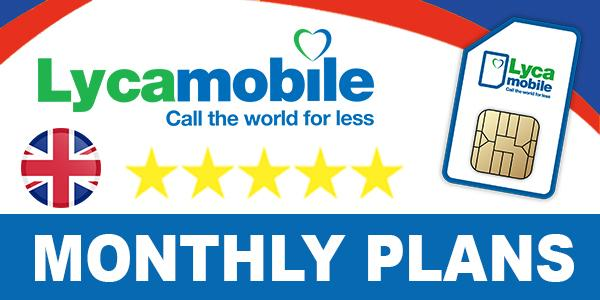 Lycamobile UK Monthly Plans